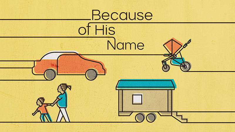 Because of His Name